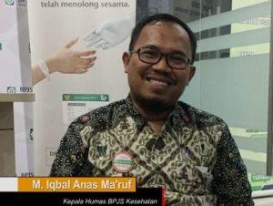 Kepala Humas BPJS Kesehatan M Iqbal Anas Ma'ruf menyampaikan: Jangan Khawatir, Pemerintah Pastikan Biayai Pasien Akibat Virus Corona.