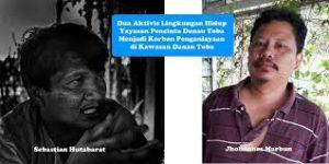 Foto: Aktivis Lingkungan Kawasan Danau Toba Sebastian Hutabarat dan Jhohannes Marbun korban pengeroyokan dan tindakan kekerasan oleh pengusaha tambang galian C di Desa Silimalombu, Kabupaten Samosir. (Net)
